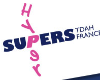 Hypers Supers - TDAH France